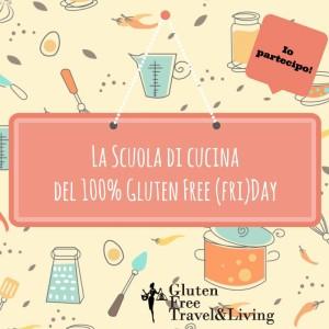 La scuola di cucina di Gluten Free Travel & Living